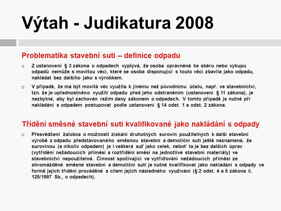Výtah - Judikatura 2008 Problematika stavební suti – definice odpadu
