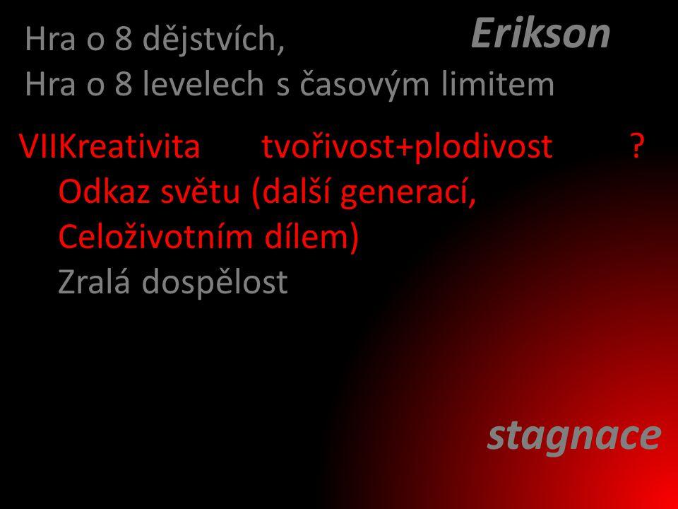 Erikson stagnace Hra o 8 dějstvích, Hra o 8 levelech s časovým limitem