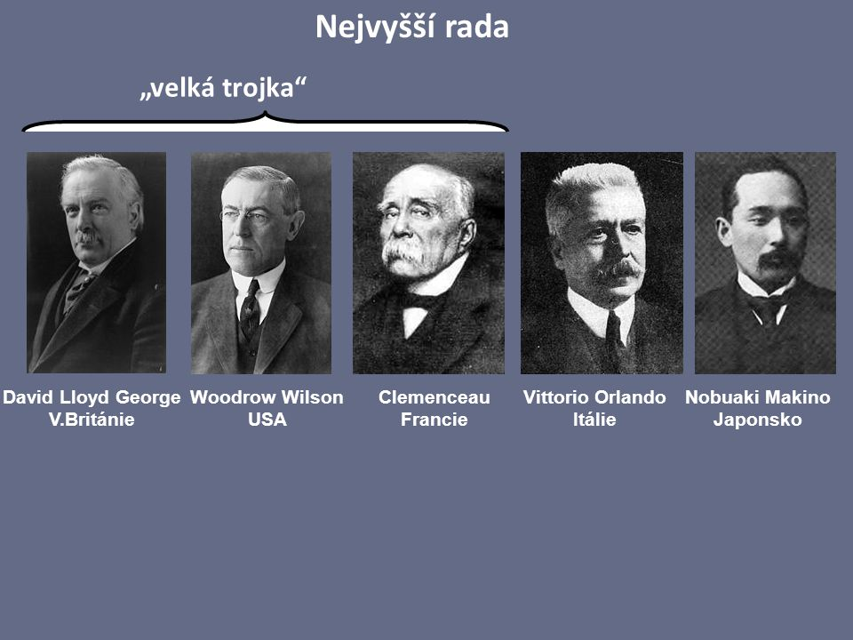 """Nejvyšší rada """"velká trojka David Lloyd George V.Británie"""
