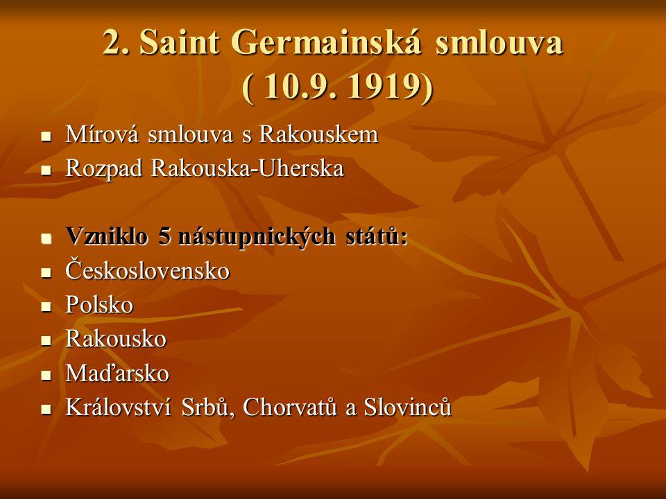 2. Saint Germainská smlouva ( 10.9. 1919)