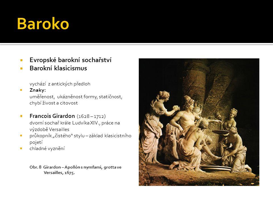 Baroko Evropské barokní sochařství Barokní klasicismus