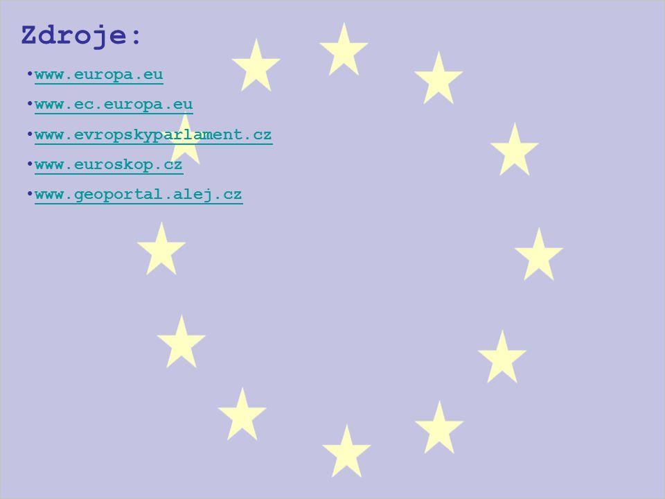 Zdroje: www.europa.eu www.ec.europa.eu www.evropskyparlament.cz
