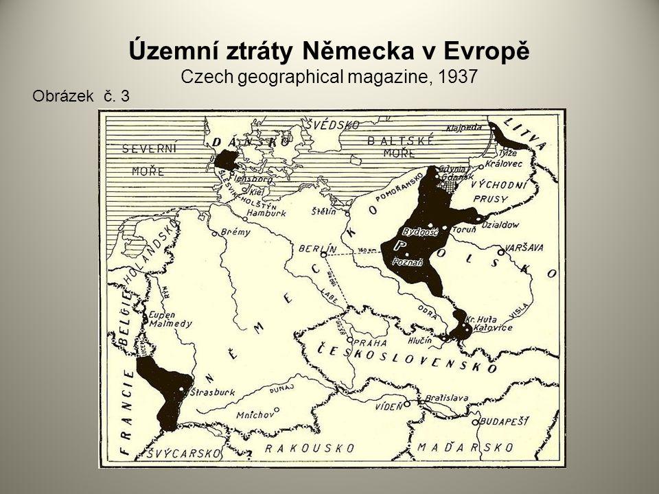 Územní ztráty Německa v Evropě Czech geographical magazine, 1937