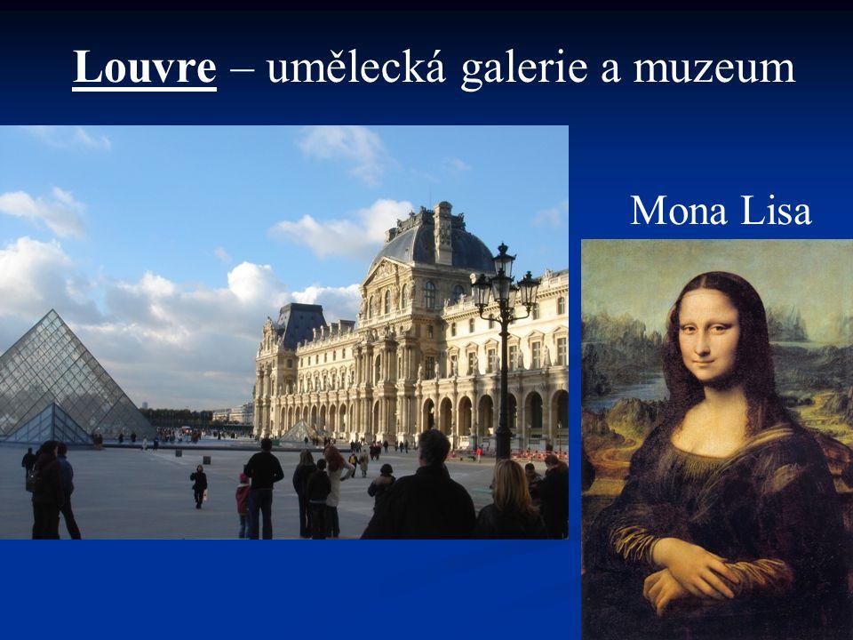 Louvre – umělecká galerie a muzeum