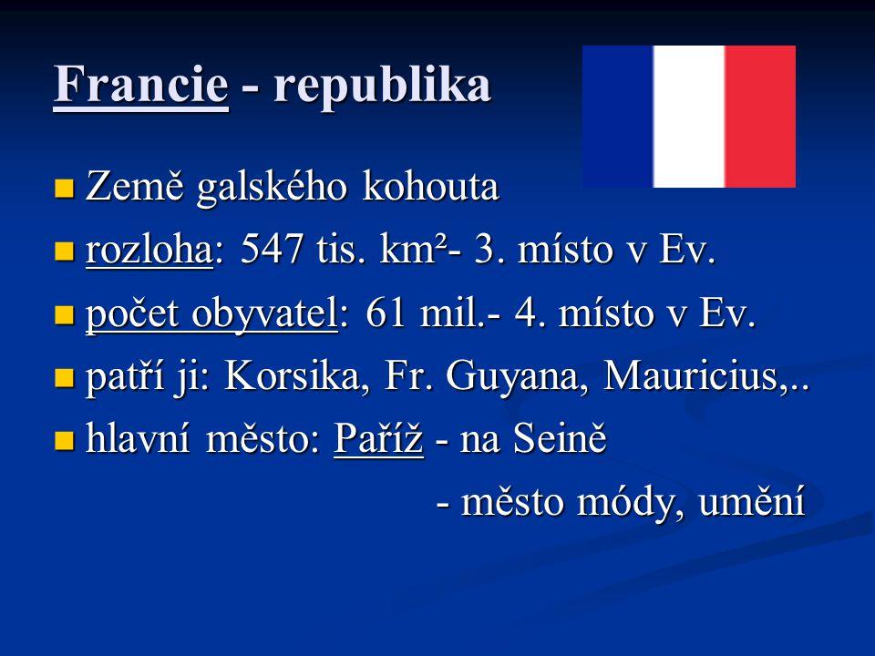 Francie - republika Země galského kohouta