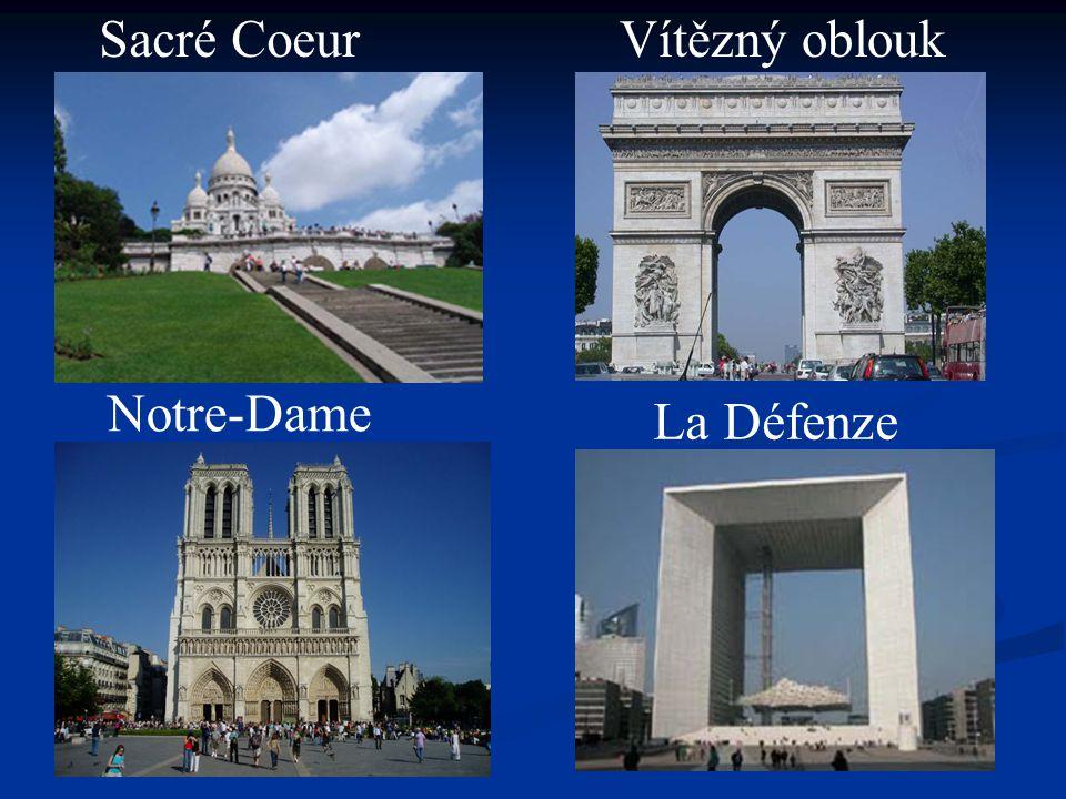 Sacré Coeur Vítězný oblouk Notre-Dame La Défenze