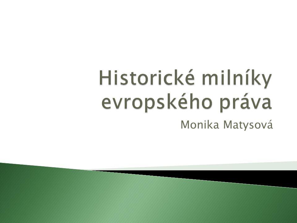 Historické milníky evropského práva