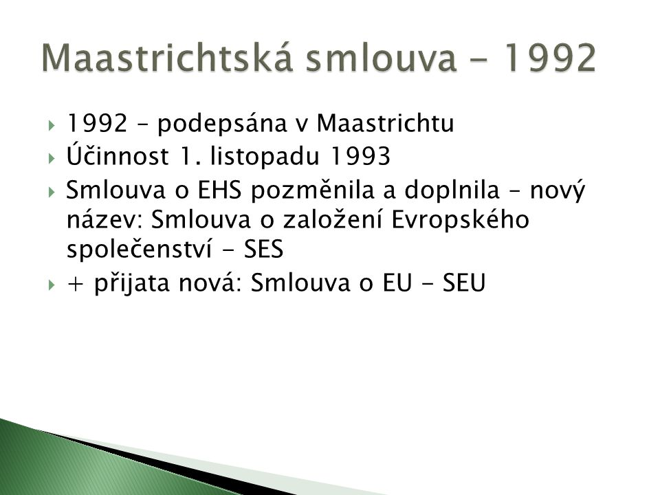 Maastrichtská smlouva - 1992