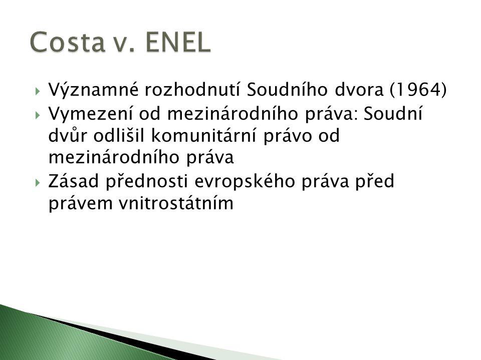 Costa v. ENEL Významné rozhodnutí Soudního dvora (1964)