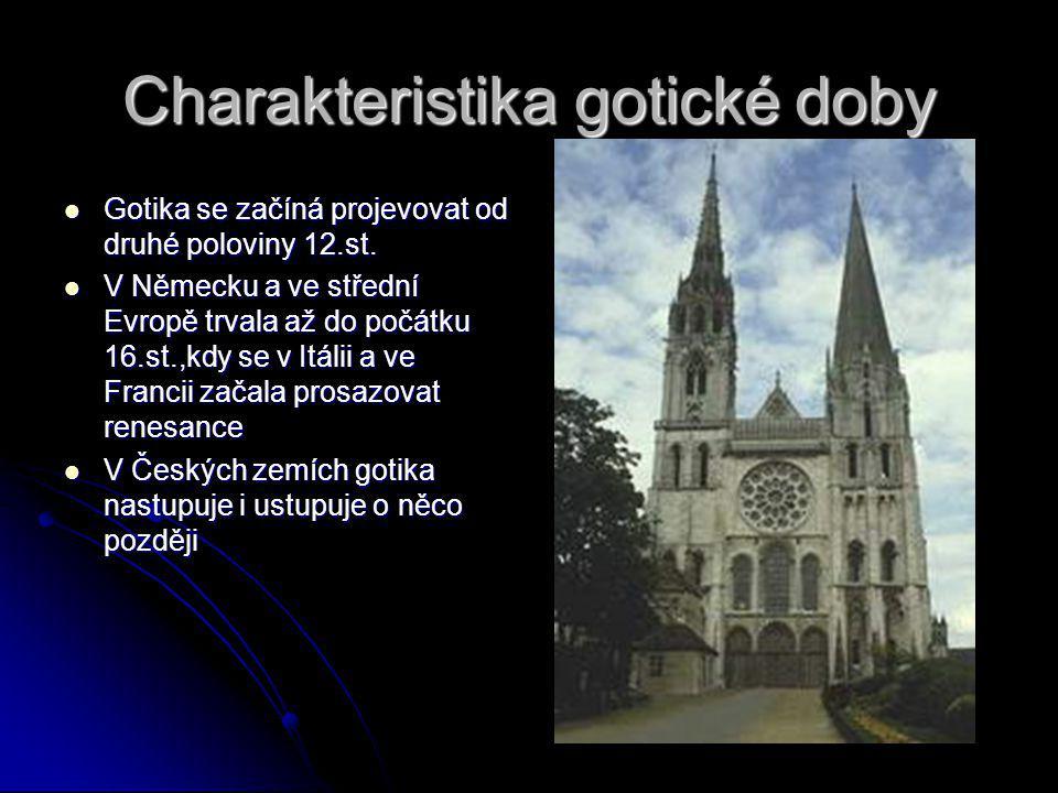 Charakteristika gotické doby