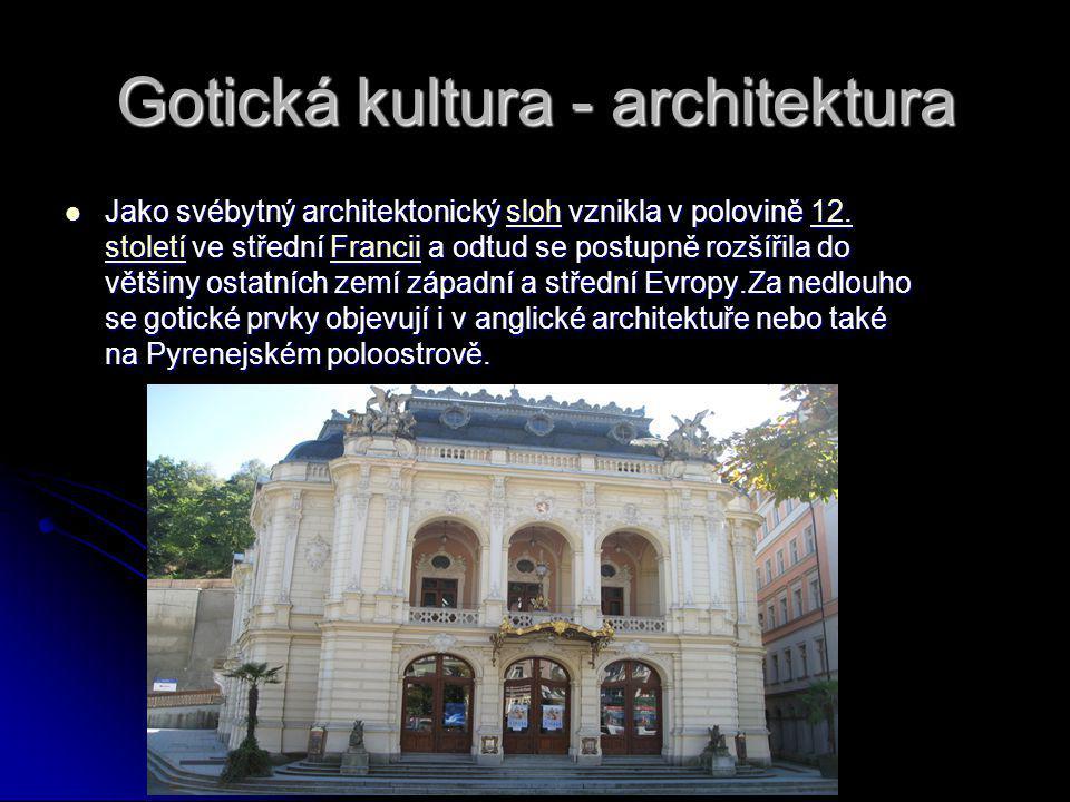 Gotická kultura - architektura
