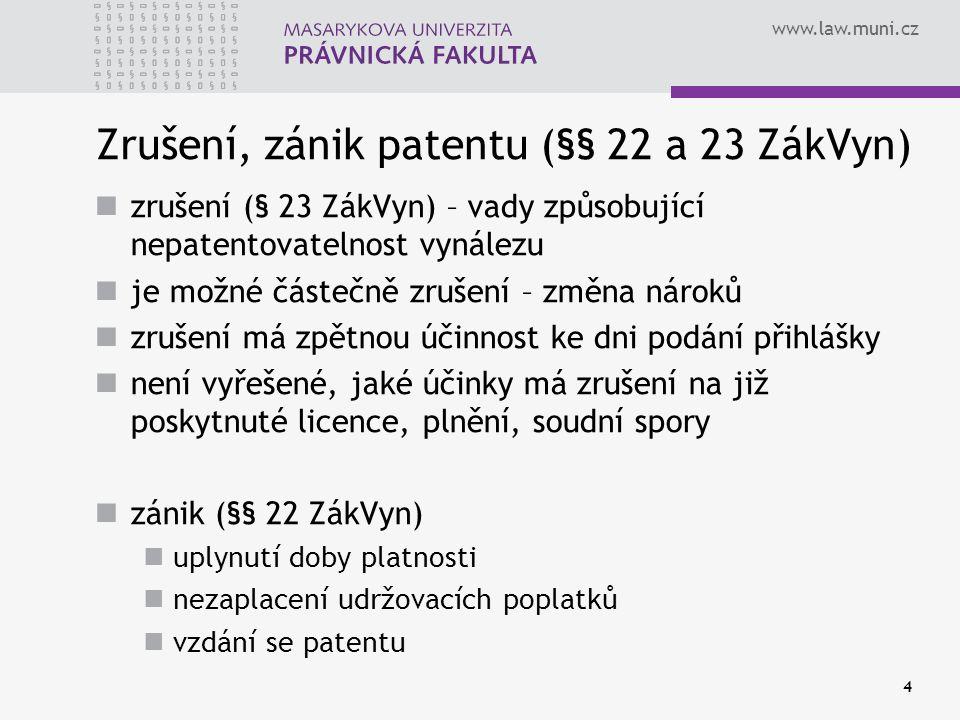 Zrušení, zánik patentu (§§ 22 a 23 ZákVyn)