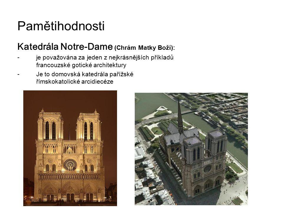 Pamětihodnosti Katedrála Notre-Dame (Chrám Matky Boží):