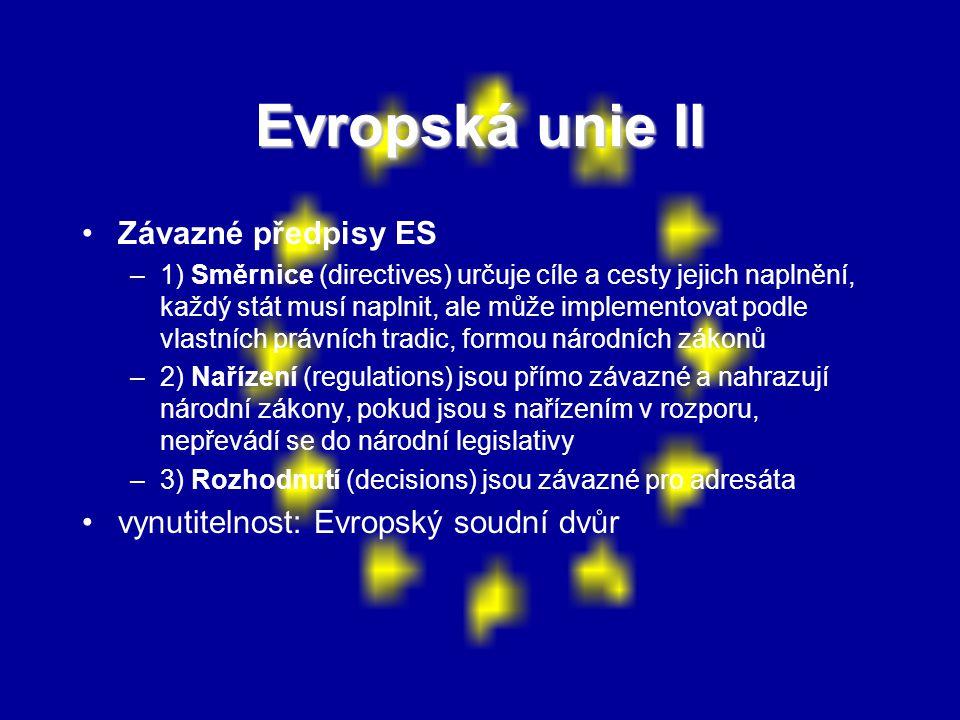 Evropská unie II Závazné předpisy ES