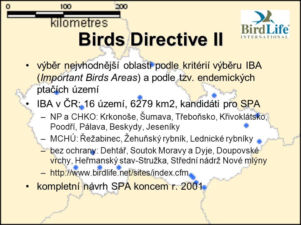 Birds Directive II výběr nejvhodnější oblasti podle kritérií výběru IBA (Important Birds Areas) a podle tzv. endemických ptačích území.
