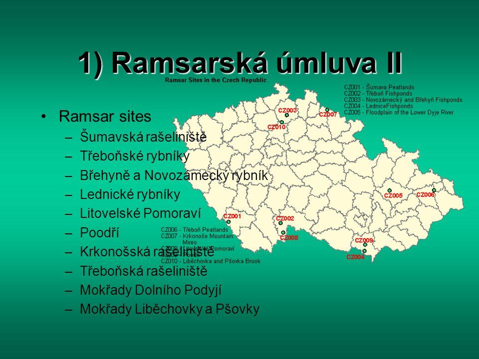 1) Ramsarská úmluva II Ramsar sites Šumavská rašeliniště
