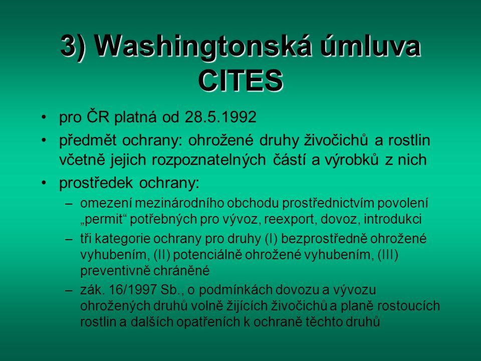 3) Washingtonská úmluva CITES