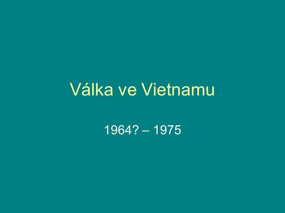 Válka ve Vietnamu 1964 – 1975