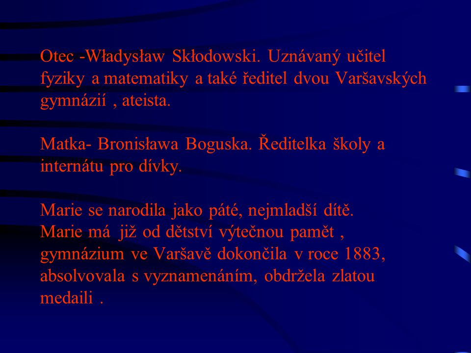 Otec -Władysław Skłodowski