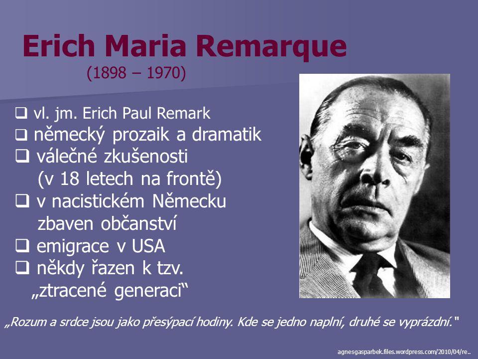 Erich Maria Remarque válečné zkušenosti (v 18 letech na frontě)