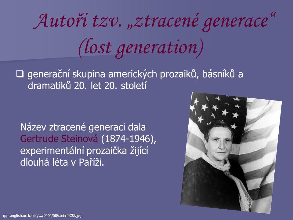 "(lost generation) Autoři tzv. ""ztracené generace"
