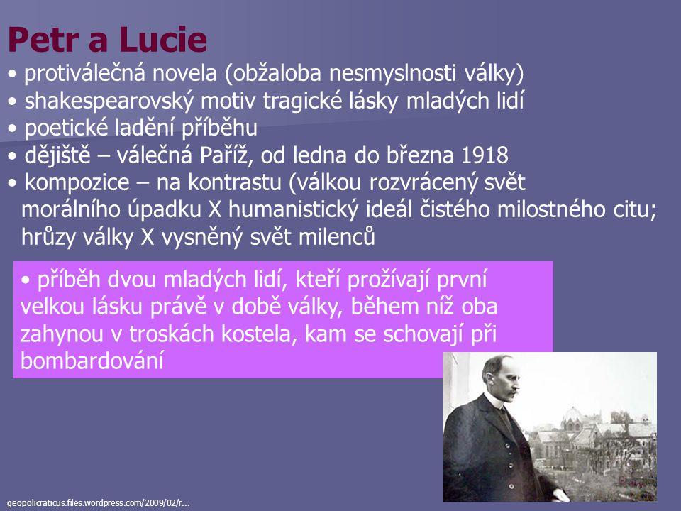 Petr a Lucie protiválečná novela (obžaloba nesmyslnosti války)