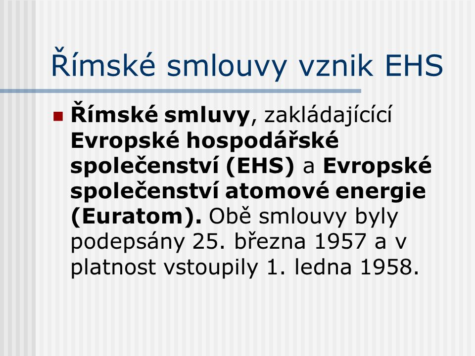 Římské smlouvy vznik EHS