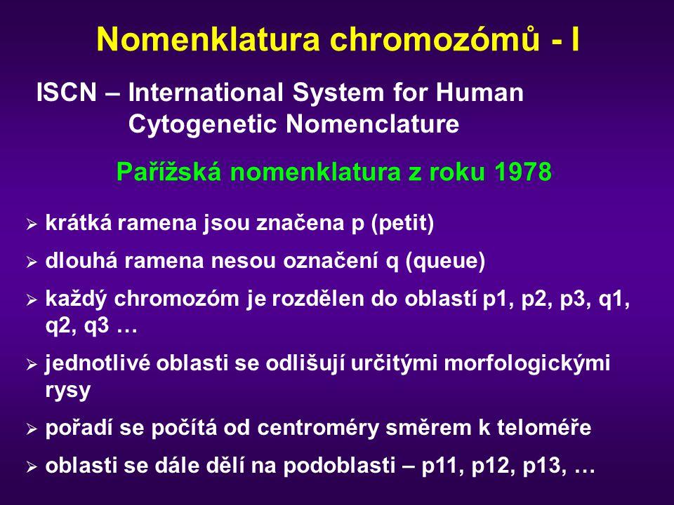 Nomenklatura chromozómů - I