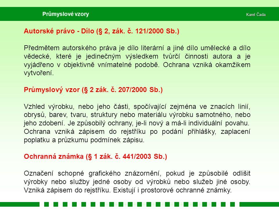 Autorské právo - Dílo (§ 2, zák. č. 121/2000 Sb.)