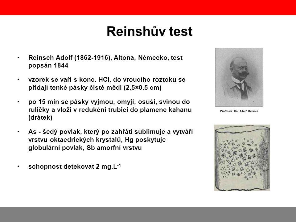 Reinshův test Reinsch Adolf (1862-1916), Altona, Německo, test popsán 1844.