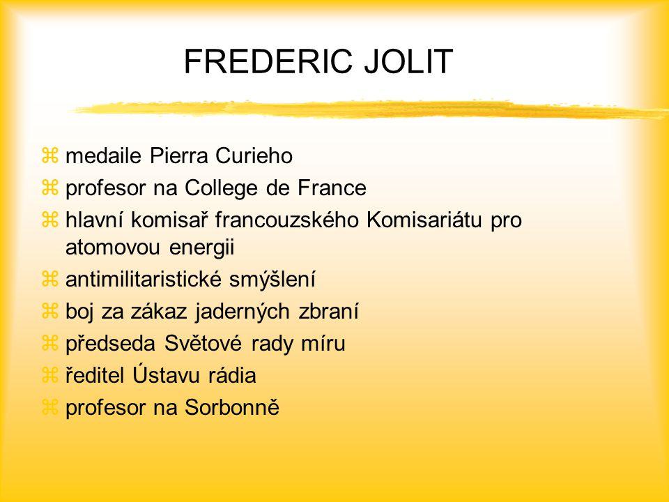 FREDERIC JOLIT medaile Pierra Curieho profesor na College de France