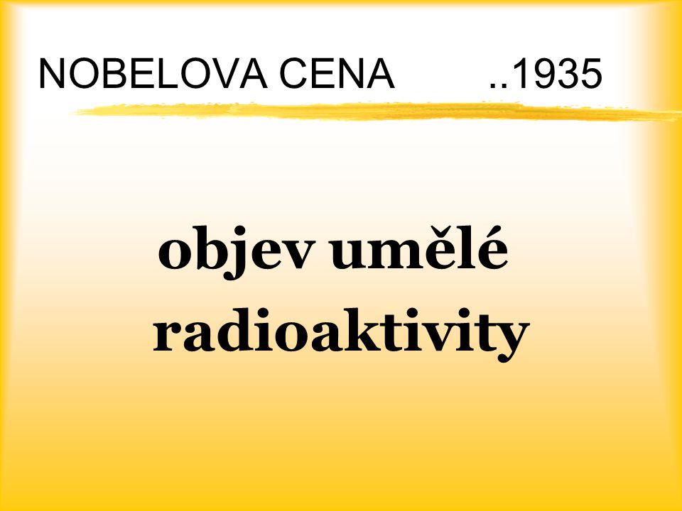 objev umělé radioaktivity