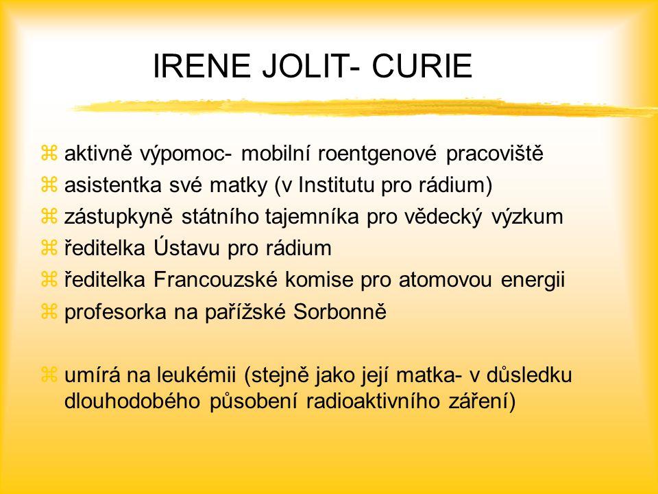 IRENE JOLIT- CURIE aktivně výpomoc- mobilní roentgenové pracoviště