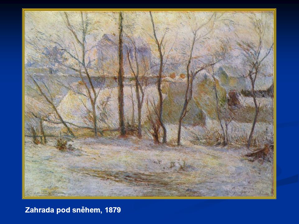 Zahrada pod sněhem, 1879