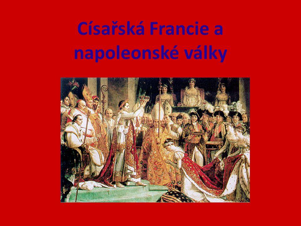 Císařská Francie a napoleonské války