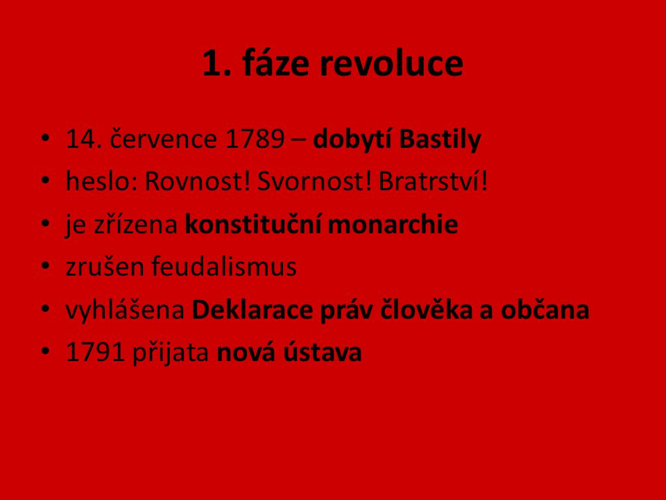 1. fáze revoluce 14. července 1789 – dobytí Bastily