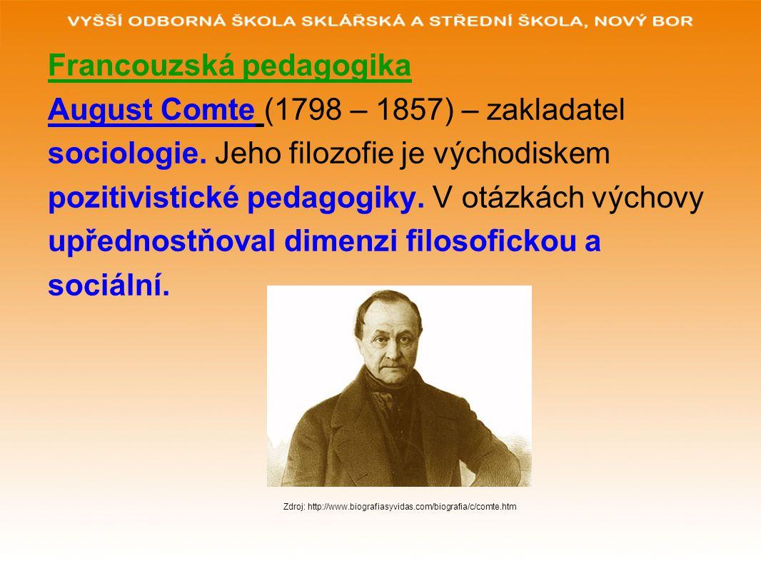 Francouzská pedagogika August Comte (1798 – 1857) – zakladatel
