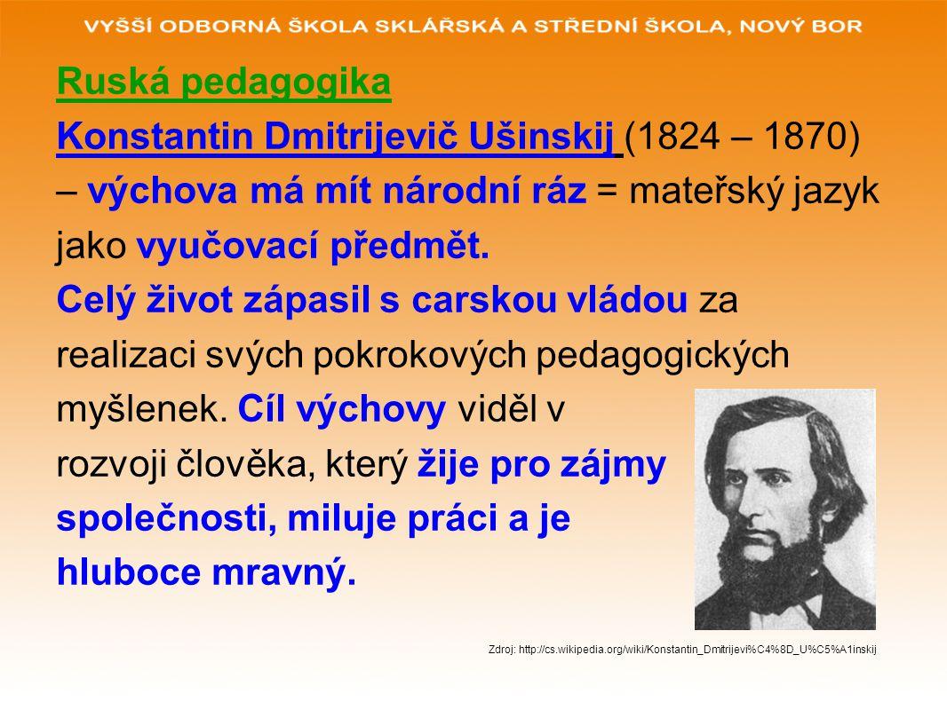 Konstantin Dmitrijevič Ušinskij (1824 – 1870)