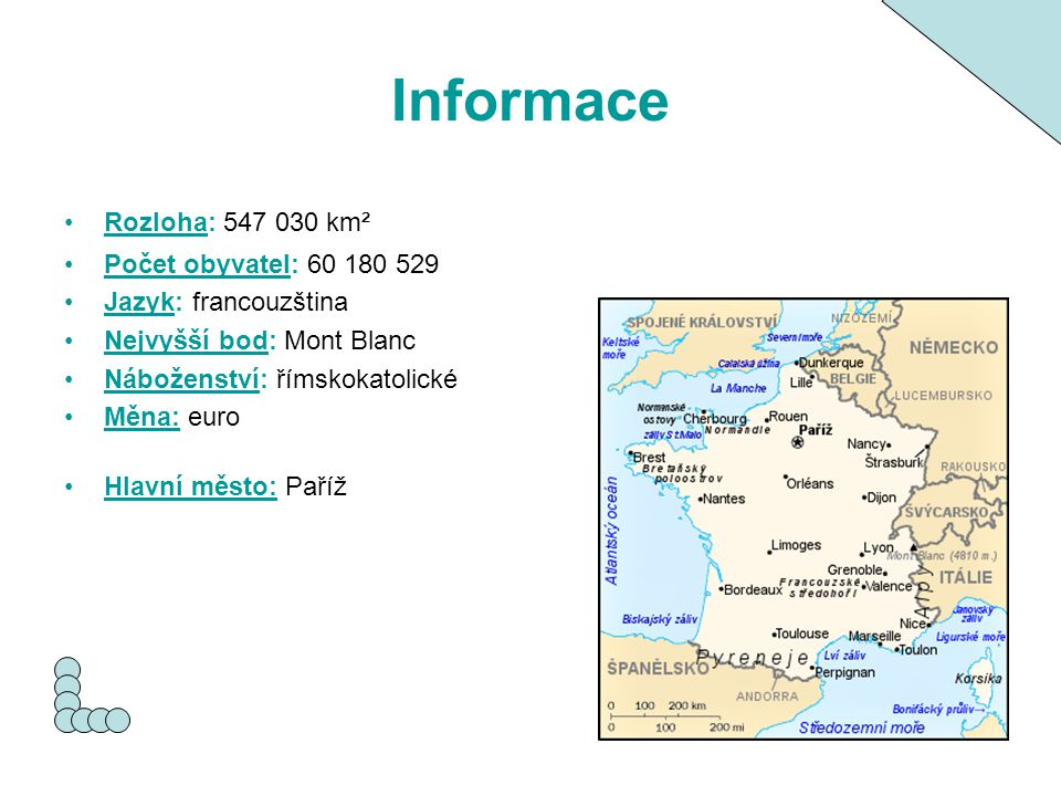 Informace Rozloha: 547 030 km² Počet obyvatel: 60 180 529