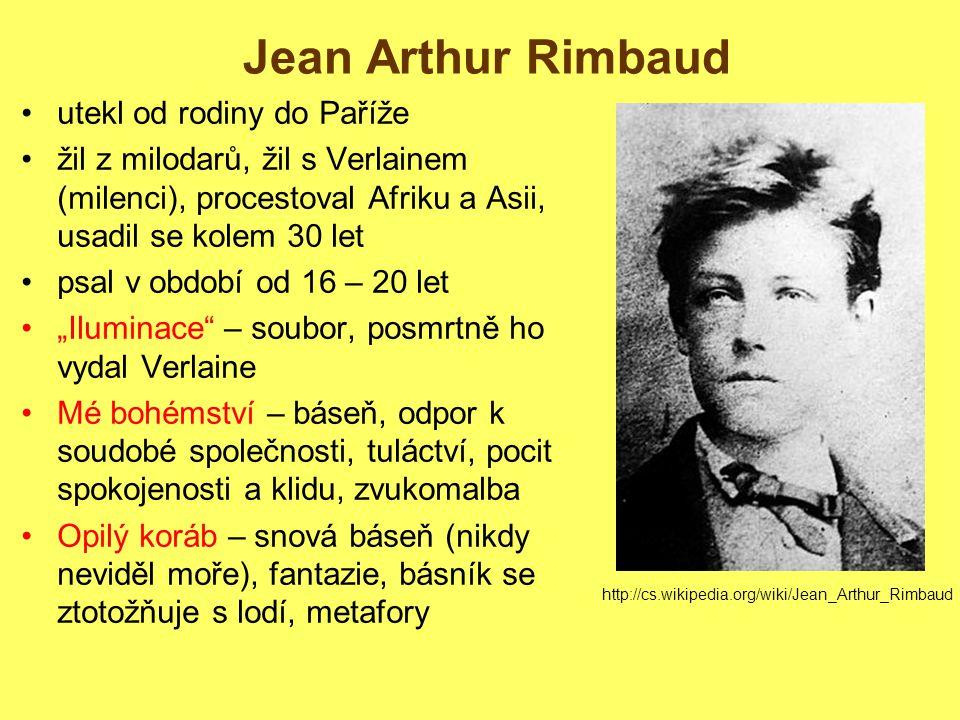 Jean Arthur Rimbaud utekl od rodiny do Paříže