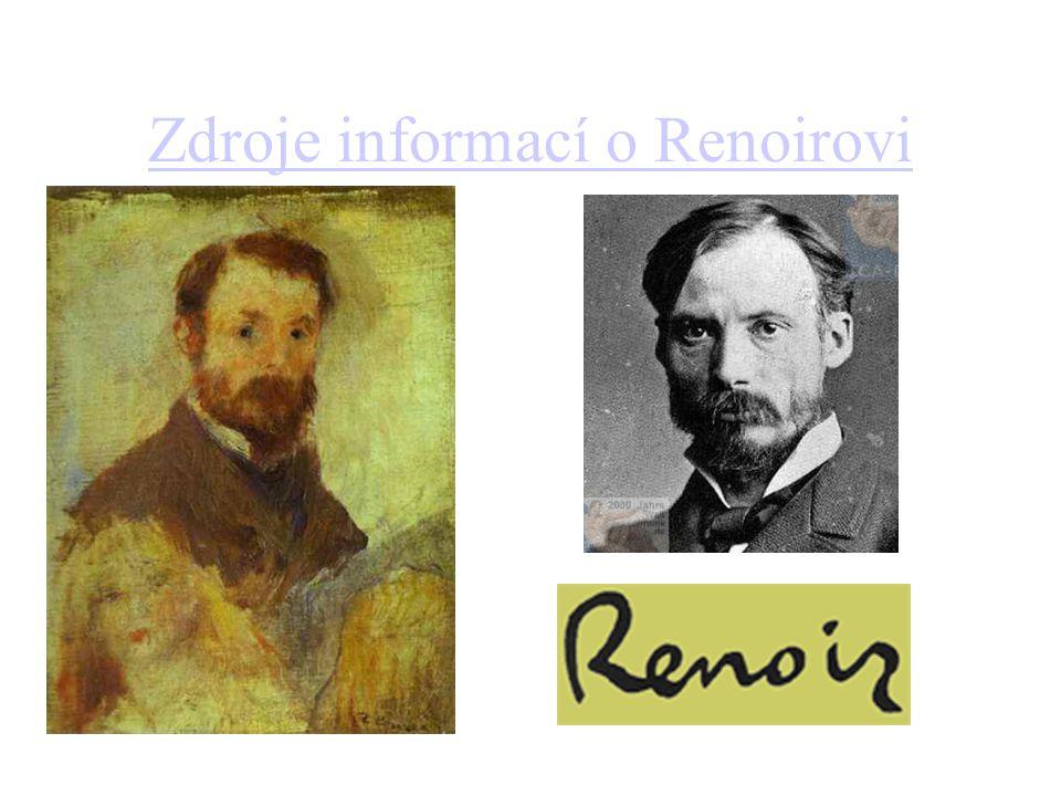Zdroje informací o Renoirovi