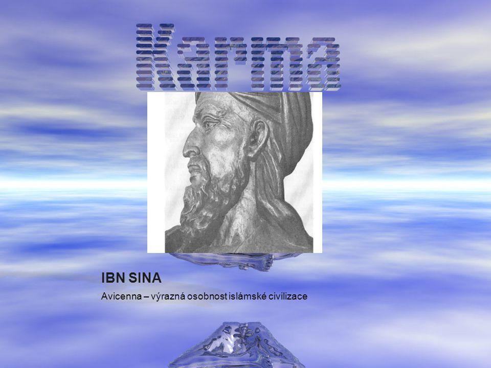 IBN SINA Avicenna – výrazná osobnost islámské civilizace