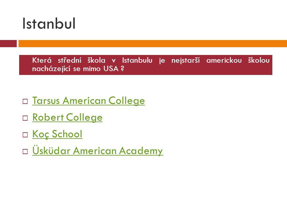 Istanbul Tarsus American College Robert College Koç School