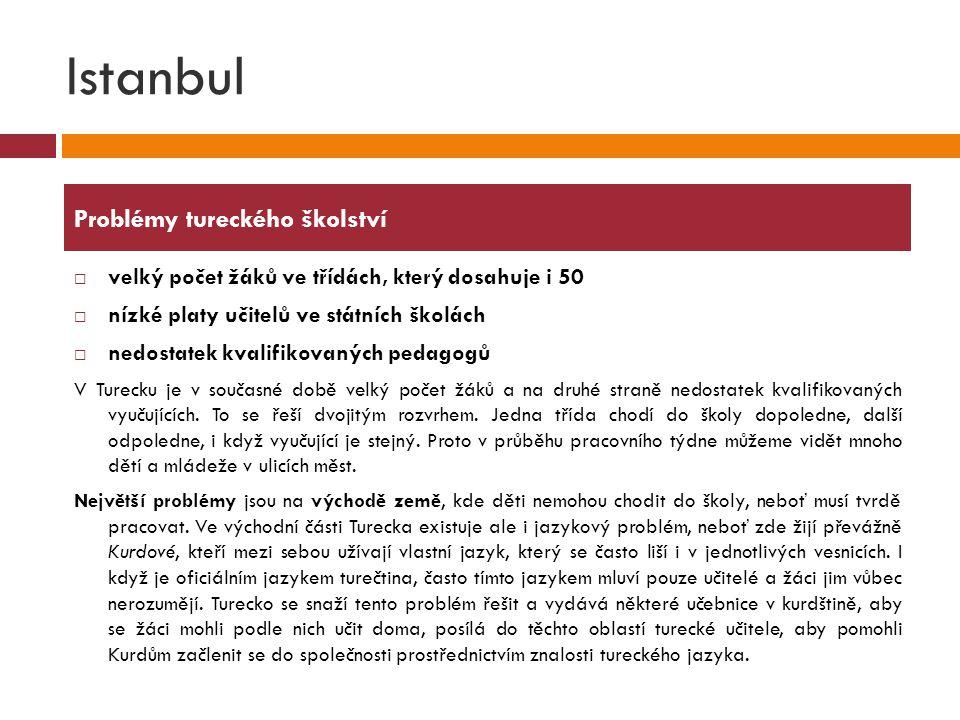 Istanbul Problémy tureckého školství