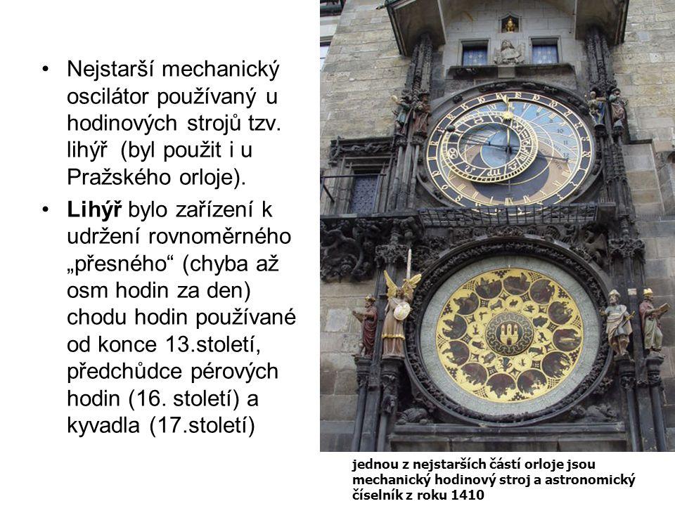 Nejstarší mechanický oscilátor používaný u hodinových strojů tzv