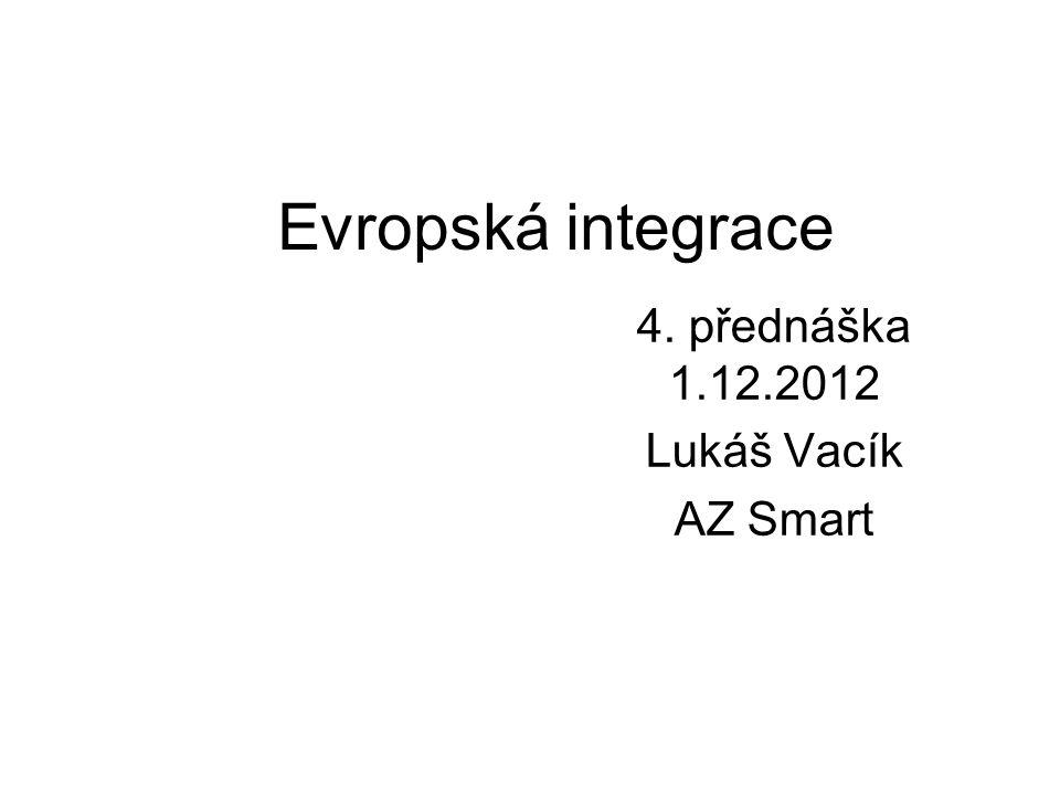 4. přednáška 1.12.2012 Lukáš Vacík AZ Smart
