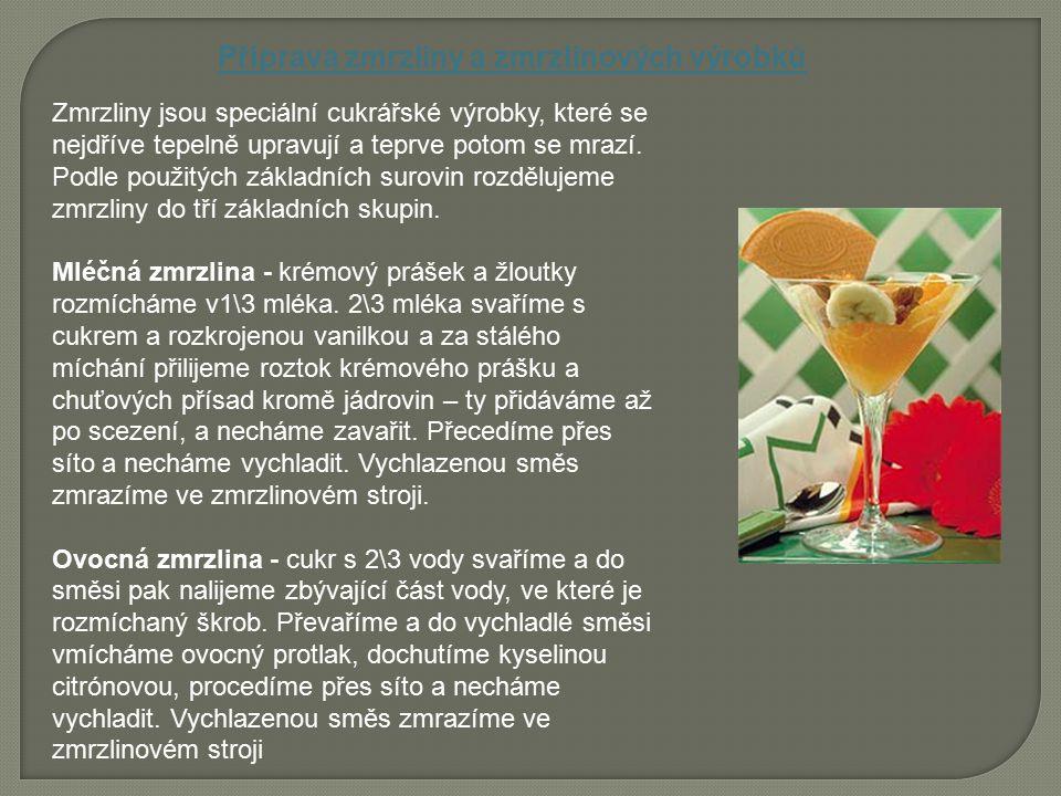 Příprava zmrzliny a zmrzlinových výrobků