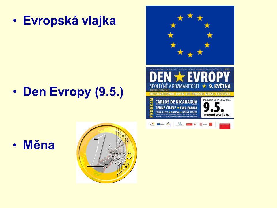 Evropská vlajka Den Evropy (9.5.) Měna
