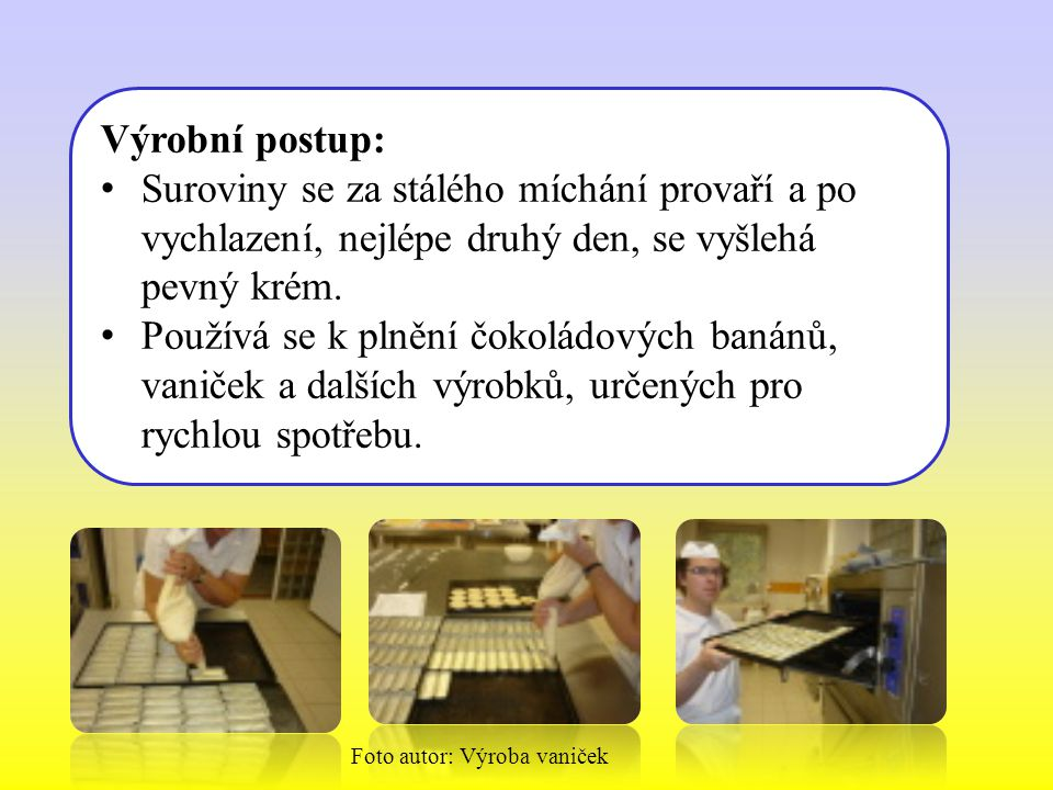 Foto autor: Výroba vaniček