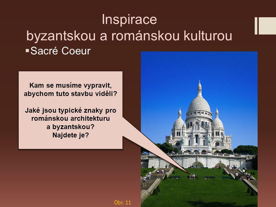 Inspirace byzantskou a románskou kulturou